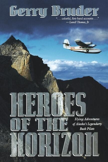 Heroes of the Horizon: Flying Adventures of Alaska als Taschenbuch