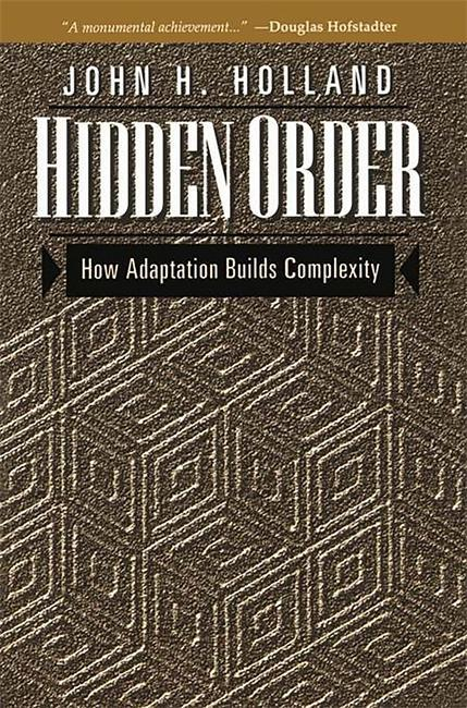 Hidden Order: How Adaptation Builds Complexity als Taschenbuch