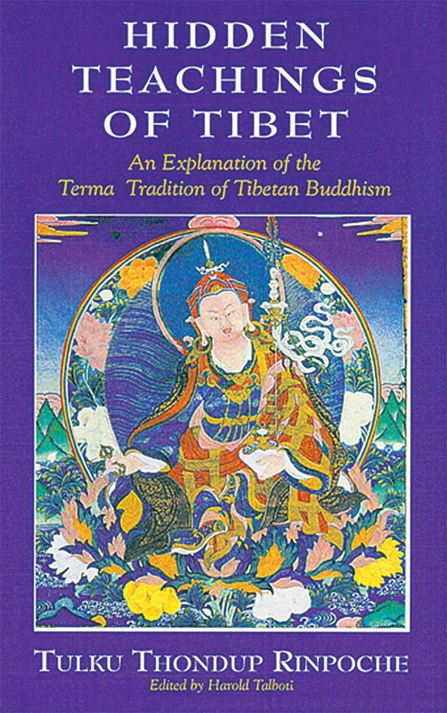 The Hidden Teachings of Tibet als Taschenbuch