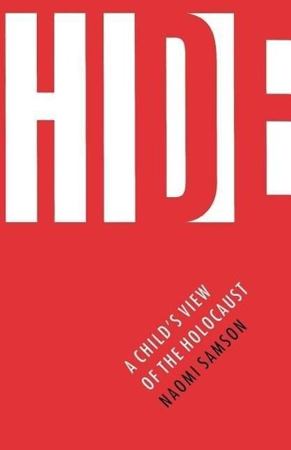 Hide: A Child's View of the Holocaust als Taschenbuch