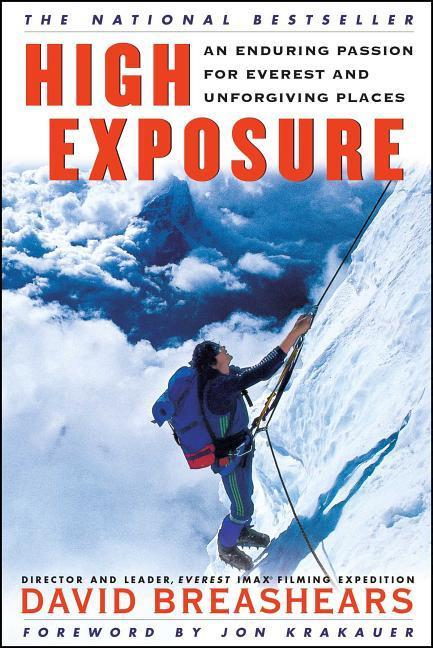 High Exposure: An Enduring Passion for Everest and Unforgiving Places als Taschenbuch