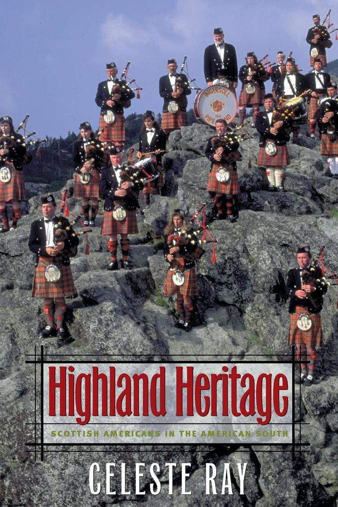 Highland Heritage: Scottish Americans in the American South als Taschenbuch