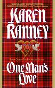 One Man's Love: Book One of the Highland Lords