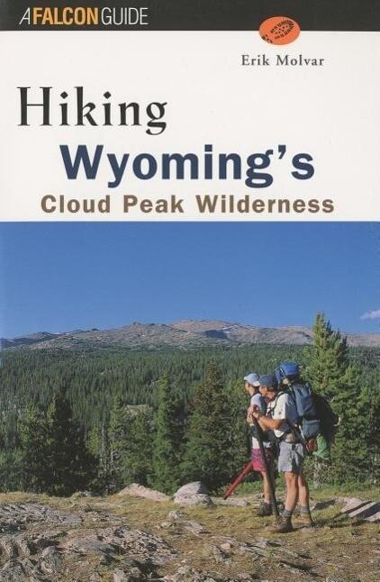 Hiking Wyoming's Cloud Peak Wilderness als Taschenbuch