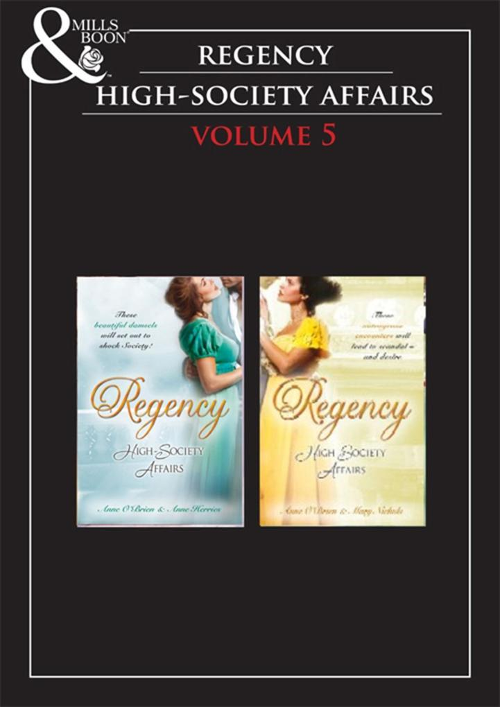 Regency High Society Vol 5: The Disgraced March...