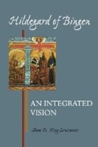 Hildegard of Bingen: An Integrated Vision als Taschenbuch