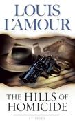 The Hills of Homicide: Stories