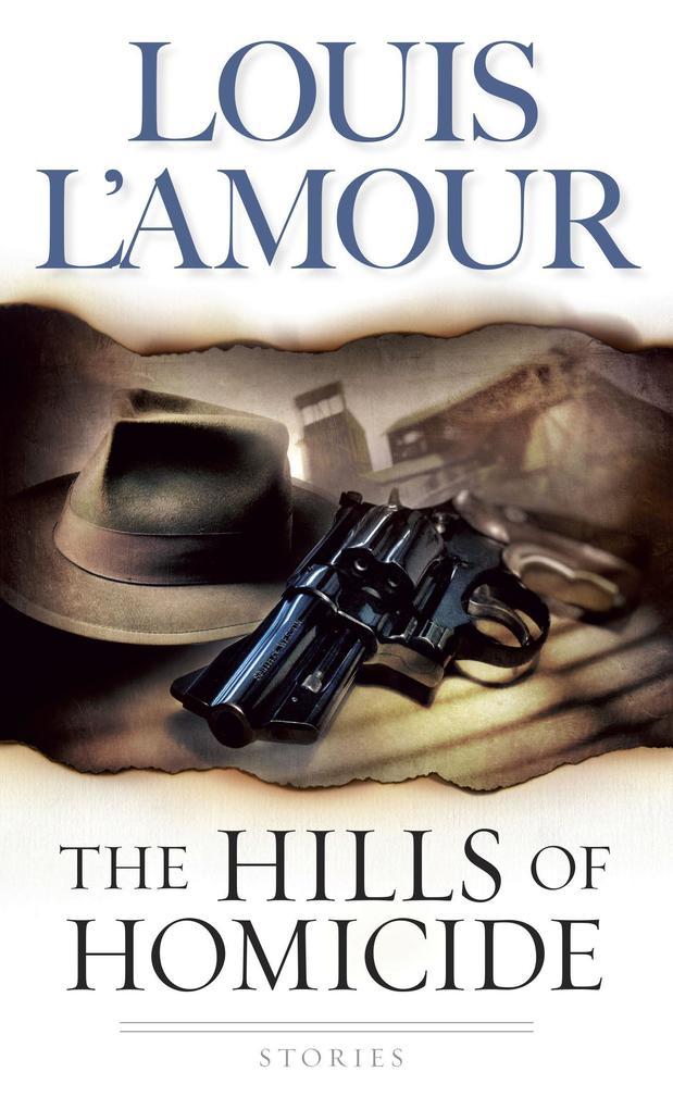 The Hills of Homicide: Stories als Taschenbuch