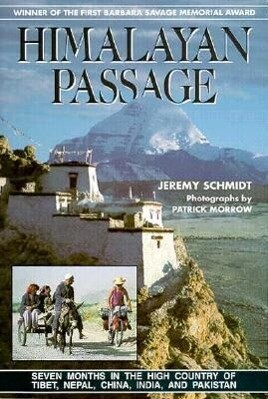Himalayan Passage: Seven Months in the High Country of Tibet Nepal China India and Pakistan als Taschenbuch