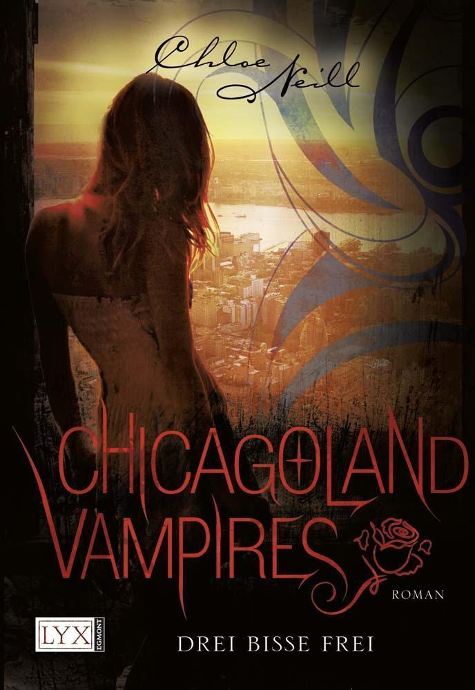 Chicagoland Vampires 04. Drei Bisse frei als Buch