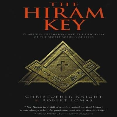The Hiram Key: Pharaohs, Freemasonry, and the Discovery of the Secret Scrolls of Jesus als Taschenbuch