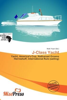 J-Class Yacht als Taschenbuch von