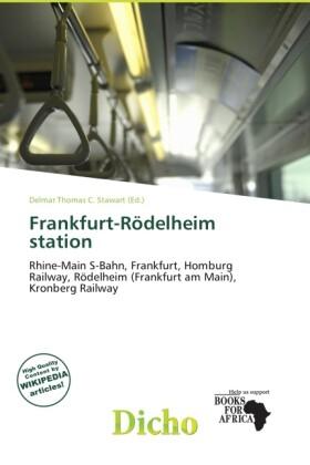 Frankfurt-R Delheim Station als Taschenbuch von