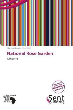 National Rose Garden als Taschenbuch von