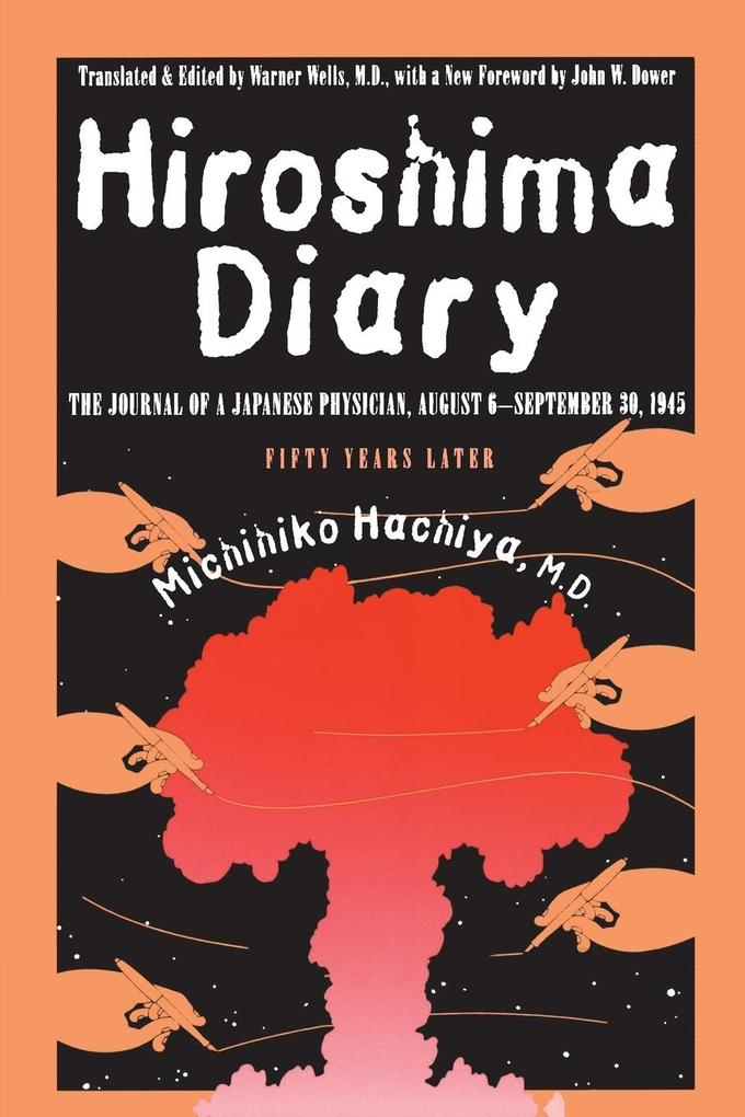 Hiroshima Diary: The Journal of a Japanese Physician, August 6-September 30, 1945 als Taschenbuch