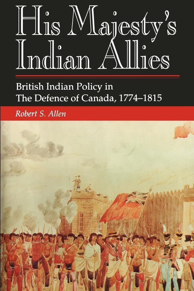 His Majesty's Indian Allies als Taschenbuch