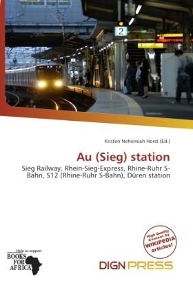 Au (Sieg) Station als Taschenbuch von
