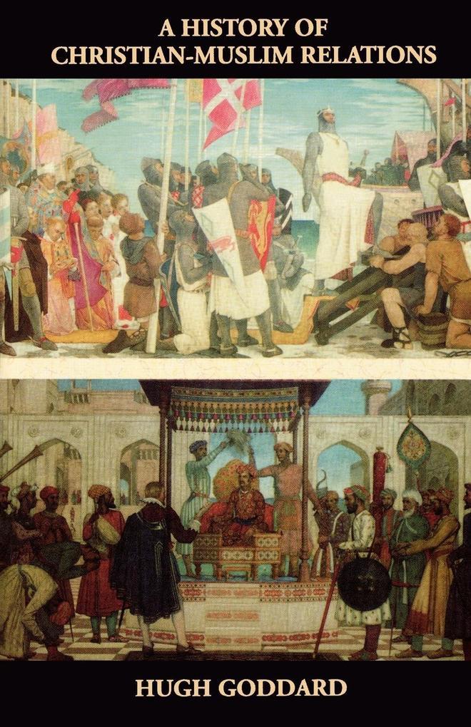 A History of Christian-Muslim Relations als Taschenbuch