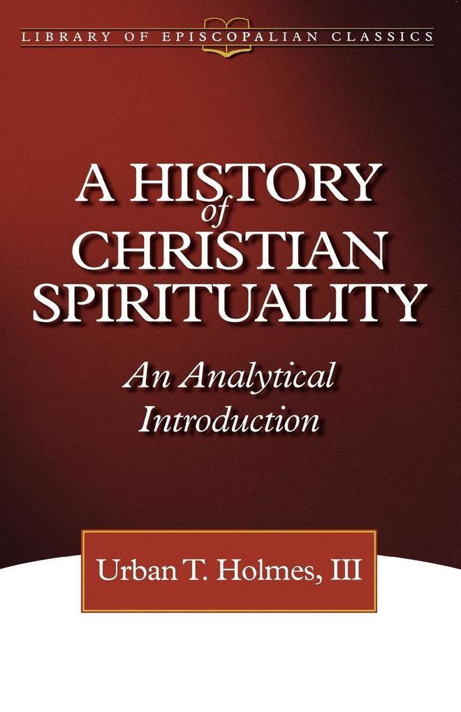 History of Christian Spirituality als Taschenbuch