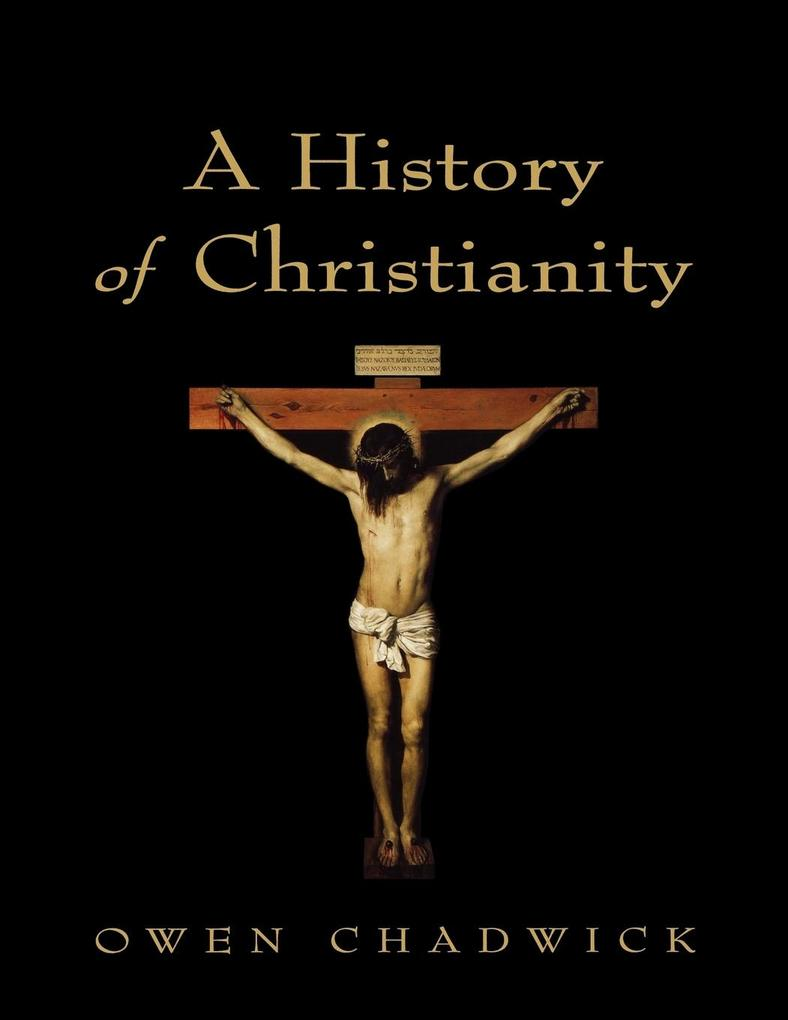 A History of Christianity als Taschenbuch