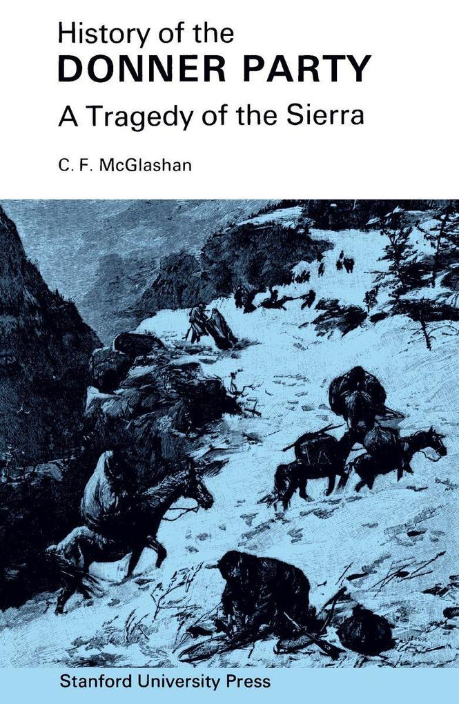 History of the Donner Party: A Tragedy of the Sierra als Taschenbuch