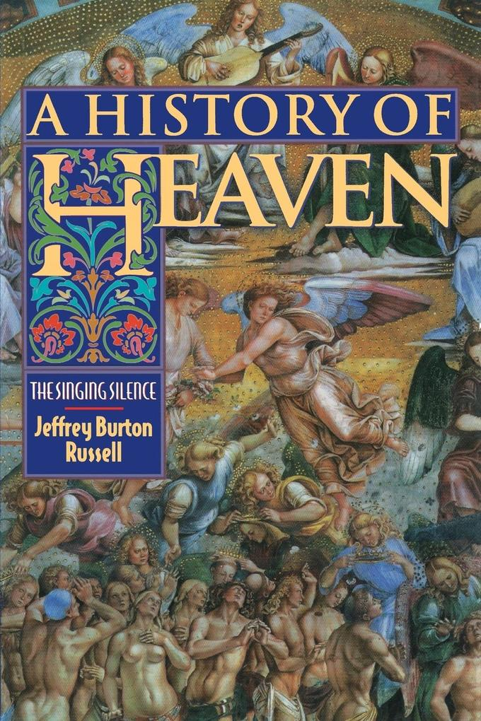 A History of Heaven: The Singing Silence als Taschenbuch