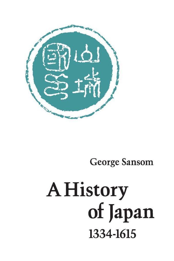 A History of Japan, 1334-1615 als Taschenbuch