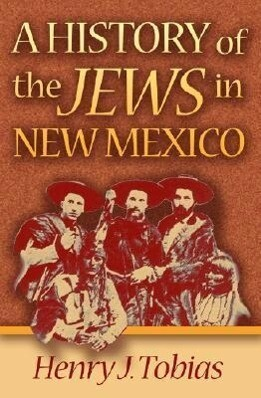 A History of the Jews in New Mexico als Taschenbuch