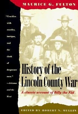 History of the Lincoln County War als Taschenbuch
