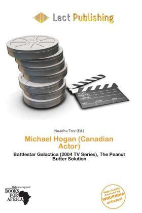 Michael Hogan (Canadian Actor) als Taschenbuch von