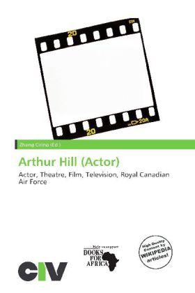 Arthur Hill (Actor) als Taschenbuch von