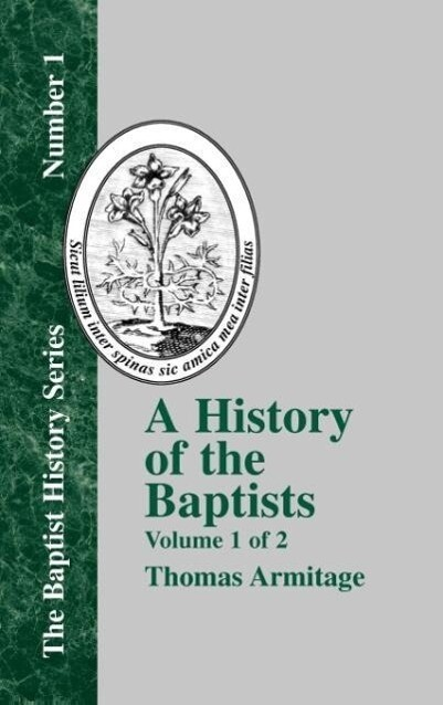 A History of the Baptists - Vol. 1 als Buch