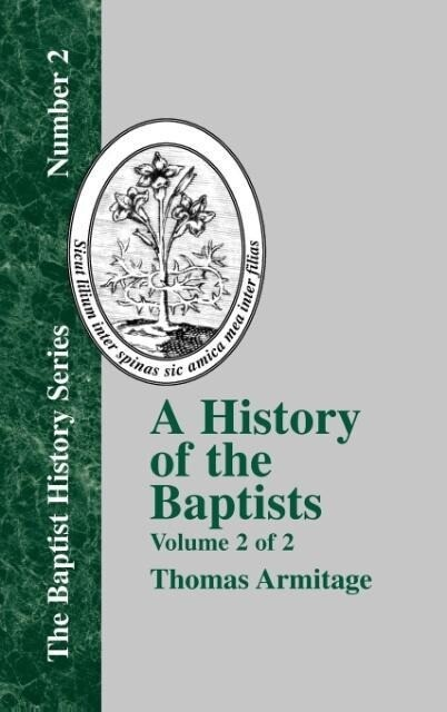 A History of the Baptists - Vol. 2 als Buch (gebunden)