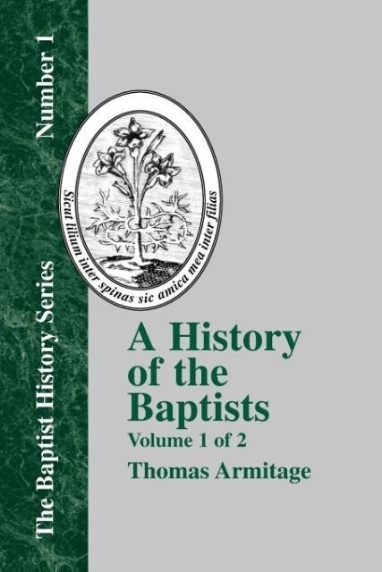 A History of the Baptists - Vol. 1 als Taschenbuch