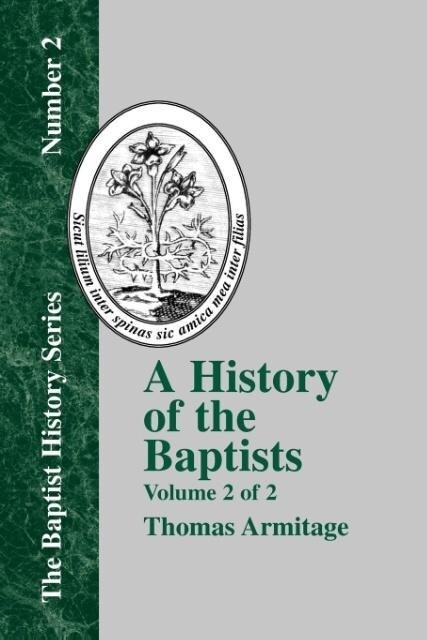 A History of the Baptists - Vol. 2 als Taschenbuch