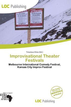 Improvisational Theater Festivals als Taschenbu...