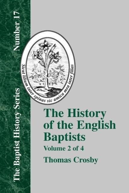 History of the English Baptists - Vol. 2 als Taschenbuch