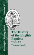 The History of the English Baptists - Vol. 2