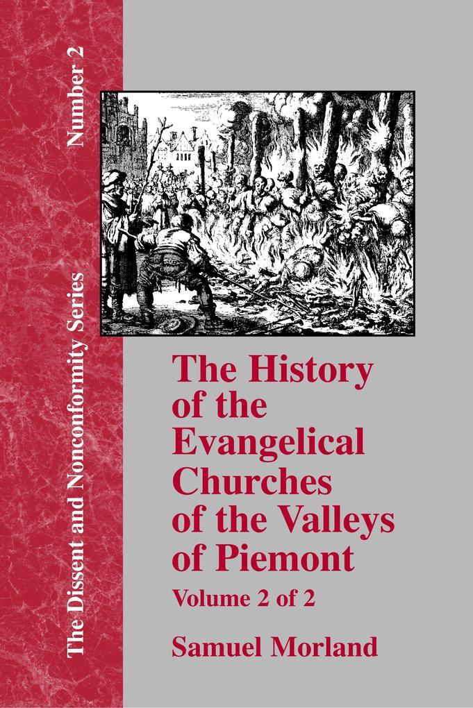 History of the Evangelical Churches of the Valleys of Piemont - Vol. 2 als Buch (gebunden)