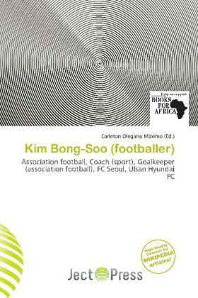 Kim Bong-Soo (Footballer) als Taschenbuch von