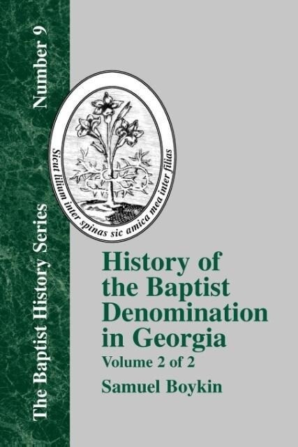 History Of The Baptist Denomination In Georgia - Vol. 2 als Taschenbuch
