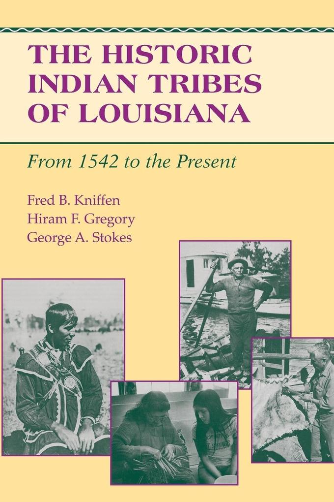 The Historic Indian Tribes of Louisiana als Taschenbuch