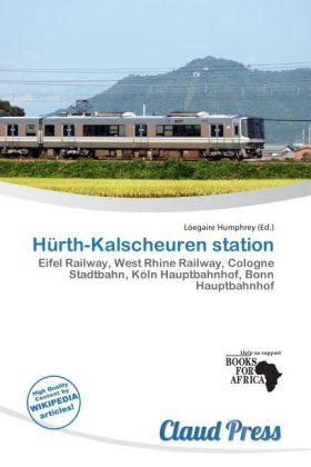 H Rth-Kalscheuren Station als Taschenbuch von