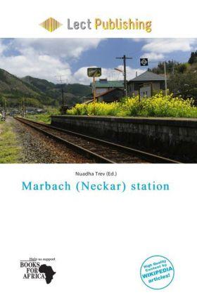 Marbach (Neckar) Station als Taschenbuch von