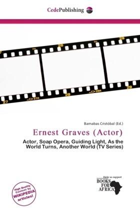 Ernest Graves (Actor) als Taschenbuch von