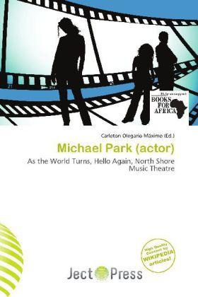 Michael Park (Actor) als Taschenbuch von
