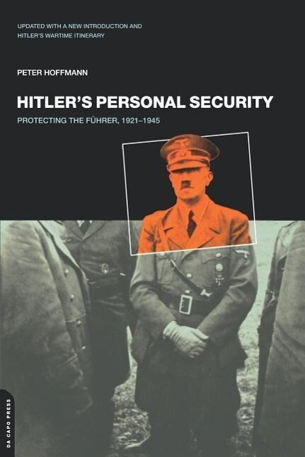Hitler's Personal Security: Protecting the Fuhrer 1921-1945 als Taschenbuch