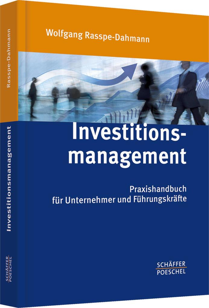 Investitionsmanagement als eBook Download von Wolfgang Rasspe-Dahmann - Wolfgang Rasspe-Dahmann