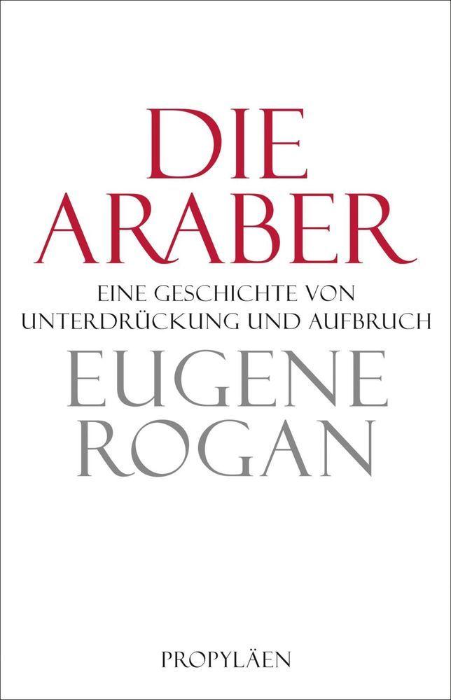 Die Araber als Buch von Eugene Rogan