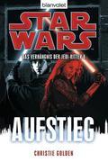 Star Wars(TM) Das Verhängnis der Jedi-Ritter 8
